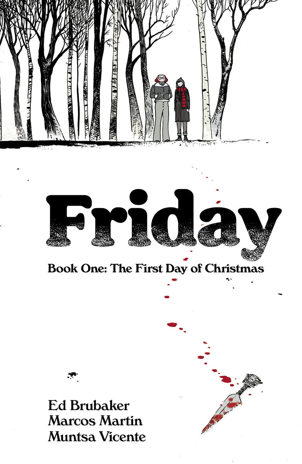 Friday TPB Book 01 First Day of Christmas